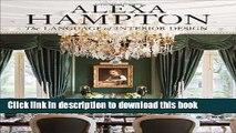 Download Alexa Hampton: The Language of Interior Design Ebook Free