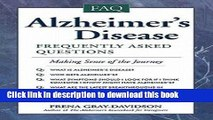[Read PDF] Alzheimer s Disease : Frequently Asked Questions (Paperback)--by Frena Gray-Davidson