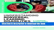 Ebook Understanding Nonverbal Learning Disabilities: A Common-Sense Guide for Parents and