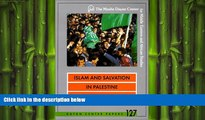FREE PDF  Islam and Salvation in Palestine: The Islamic Jihad Movement (Dayan Center Papers)  FREE