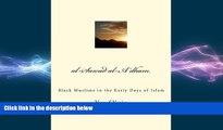 EBOOK ONLINE  al-Sawad al-A dham: Black Muslims in the Early Days of Islam  FREE BOOOK ONLINE