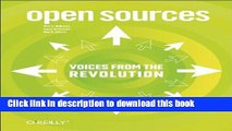 Download  Open Sources: Voices from the Open Source Revolution  Free Books
