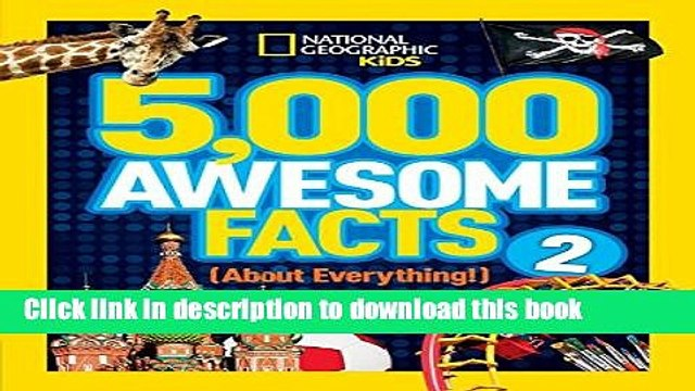 Ebook 5,000 Awesome Facts (About Everything!) 2 (National Geographic Kids) Free Online