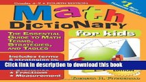Books Math Dictionary for Kids, 4E: The Essential Guide to Math Terms, Strategies, and Tables Free
