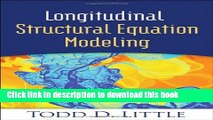 Books Longitudinal Structural Equation Modeling (Methodology in the Social Sciences) Free Online