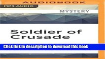 Books Soldier of Crusade (The Crusades Trilogy) Full Online