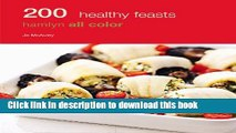 Ebook 200 Healthy Feasts: Hamlyn All Color Free Online