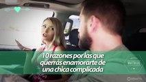 10 razones por las que querrás enamorarte de una chica complicada