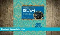 FREE DOWNLOAD  Treasures of Islam: Artistic Glories of the Muslim World  BOOK ONLINE