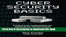 PDF  Cyber Security Basics: Removing cognitive barriers by focusing on the fundamentals  Online