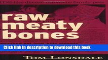 Ebook Raw Meaty Bones Full Online