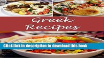 Ebook Greek: Greek Recipes - The Very Best Greek Cookbook (Greek recipes, Greek cookbook, Greek