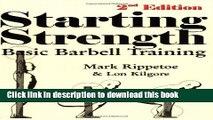 Books Starting Strength: Basic Barbell Training Full Online KOMP