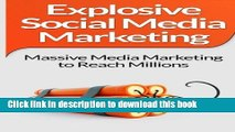 [Read PDF] Social Media Marketing: Explosive Social Media Marketing  And Social Media Strategy