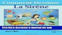 Ebook Comment Dessiner: La Sirène: Livre de Dessin: Apprendre Dessiner Free Download