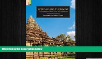 READ book  Approaching the Divine: The Integration of Alvar Bhakti in Srivaisnavism  FREE BOOOK