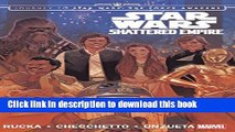 Books Star Wars: Journey to Star Wars: The Force Awakens: Shattered Empire (Star Wars (Marvel))
