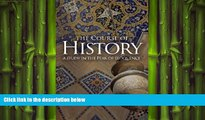 FREE DOWNLOAD  The Course of History: A Study in the Peak of Eloquence  DOWNLOAD ONLINE