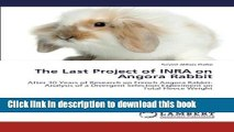 Ebook The Last Project of INRA on Angora Rabbit: After 30 Years of Research on French Angora