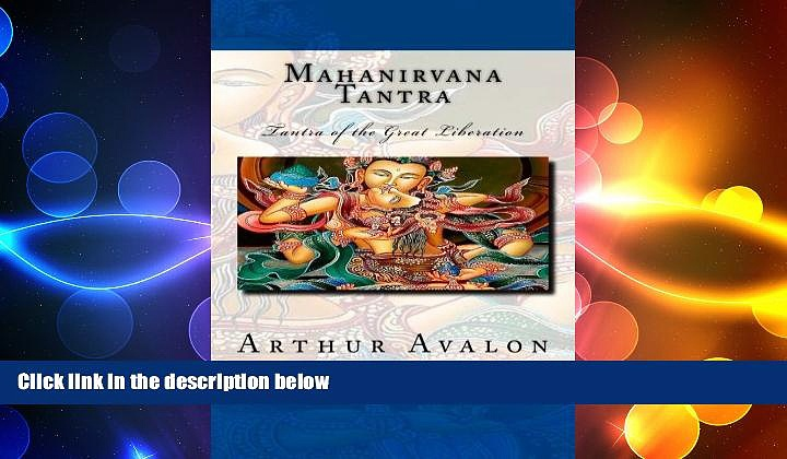 Free [PDF] Downlaod  Mahanirvana Tantra: Tantra of the Great Liberation  BOOK ONLINE