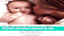 Ebook Choosing You: Deciding to Have a Baby on My Own Free Download