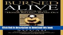 "Books Burned Alive: A Survivor of an ""Honor Killing"" Speaks Out Free Online"