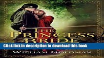 Books The Princess Bride: S. Morgenstern s Classic Tale of True Love and High Adventure Full