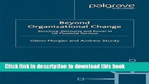 Books Beyond Organizational Change: Structure, Discourse and Power in UK Financial Services Free