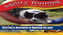 [Read PDF] Agility Training for You and Your Dog: From Backyard Fun To High-Performance Training