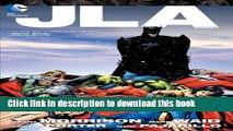[Read PDF] JLA Vol. 4 (Jla (Justice League of America)) Ebook Online