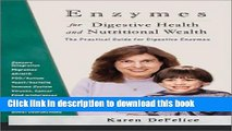 Ebook Enzymes for Digestive Health and Nutritional Wealth: The Practical Guide for Digestive