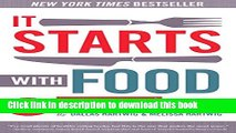 Ebook It Starts With Food: Discover the Whole30 and Change Your Life in Unexpected Ways Free