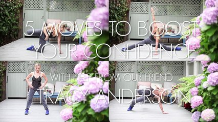 5 Moves To Boost Your Confidence with Tracy Anderson