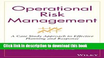 PDF  Operational Risk Management: A Case Study Approach to Effective Planning and Response  Online