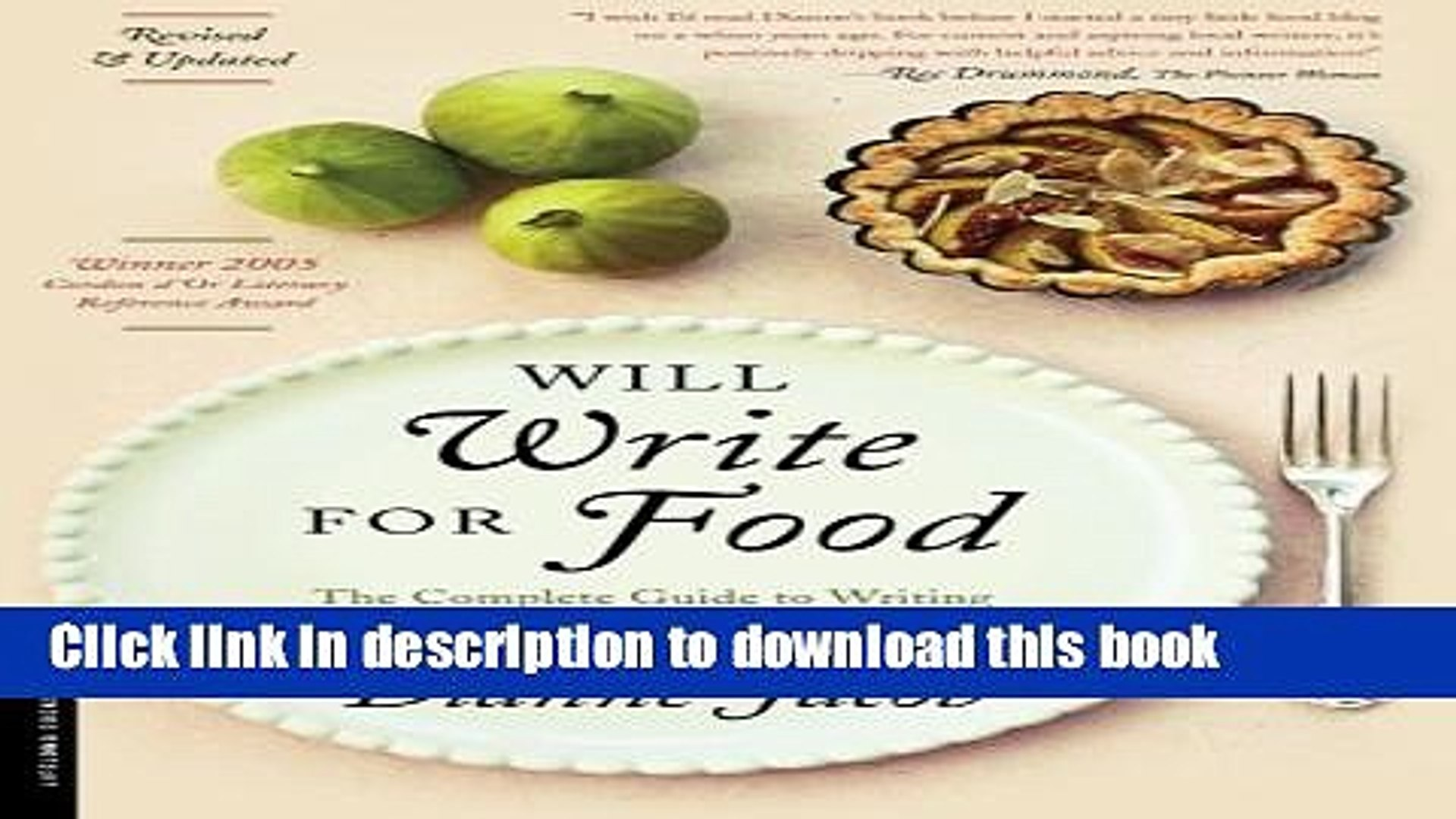 Ebook Will Write for Food: The Complete Guide to Writing Cookbooks, Blogs, Reviews, Memoir, and