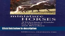 Books Miniature Horses: A Veterinary Guide for Owners and Breeders Free Download