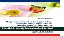 Books Replacement of regulated weighting agents in beverage emulsions: Challenges facing physical