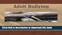 Books Adult Bullying--A Nasty Piece of Work:: Translating Decade of Research on Non-Sexual