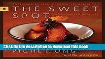 Books The Sweet Spot: Asian-Inspired Desserts Full Online