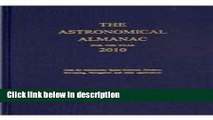 Books Astronomical Almanac for the Year 2010 and Its Companion, The Astronomical Almanac Online