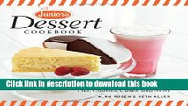 Ebook Junior s Dessert Cookbook: 75 Recipes for Cheesecakes, Pies, Cookies, Cakes, and More Full