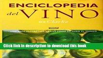 Books Enciclopedia del vino: Una guia alfabetica de los vinos de todo el mundo Free Online