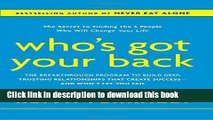 Books Who s Got Your Back: The Breakthrough Program to Build Deep, Trusting Relationships That