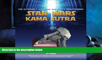 Pdf Online The Extremely Unofficial and Highly Unauthorized Star Wars Kama Sutra