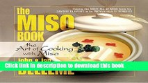 Ebook The Miso Book  The Art of Cooking with Miso Free Online