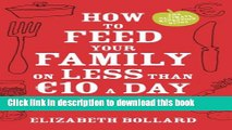 Ebook How to Feed Your Family on Less than €10 a Day and Other Cost-saving Tips Free Online