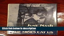 Ebook Nash: We Eat the Mines and the Mines Eat Us(Cloth) Full Online