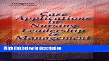 Ebook Case Applications in Nursing Leadership and Management Free Online
