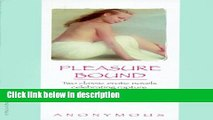 Ebook Pleasure Bound Full Online