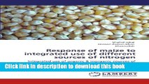 Ebook Response of maize to integrated use of different sources of nitrogen: Integrated use of
